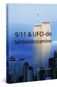9/11 & UFO-de lahtimõtestamine